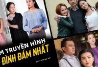 10+ phim truyền hình Việt Nam